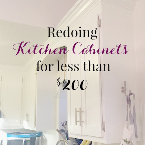 Redoing Kitchen Cabinets for Less than $200